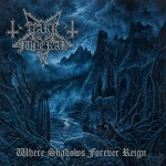 Dark Funeral – Where Shadows Forever Reign (2016)