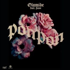 Olamide ft Fave PonPon