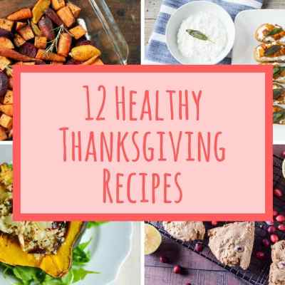 Healthy Thanksgiving Recipe Round-Up