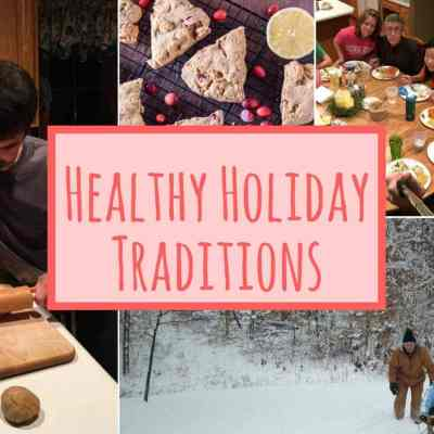 Healthy Holiday Traditions To Start Today