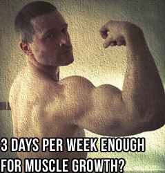Is 3 Days Really Enough To Build Muscle?