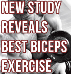 New 2014 Study Reveals The Best Biceps Exercise