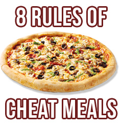 The 8 Rules of a Successful Cheat Meal