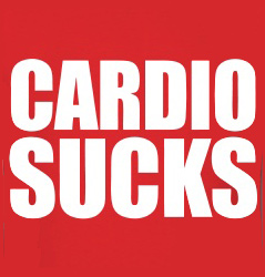 Why Cardio Sucks & You Don't Need To Do It