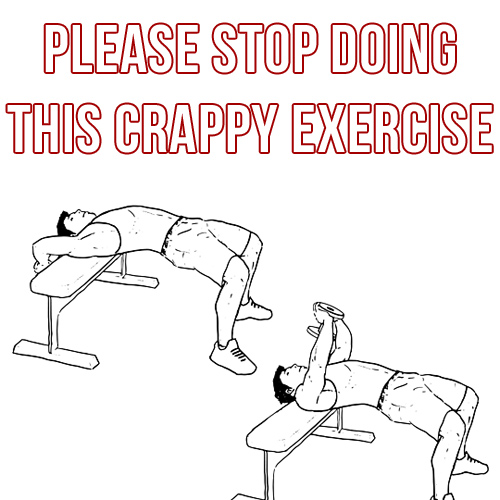 Stop Doing This Crappy Exercise