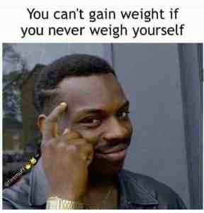 weight gain meme