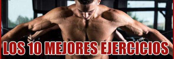 Los 10 mejores ejercicios para pectorales