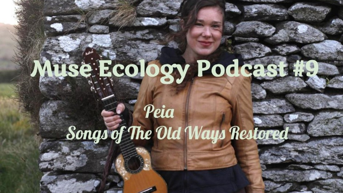 #9 Peia; Songs of the Old Ways Restored