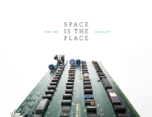 SPACE IS THE PLACE Calendario 2016