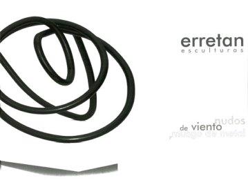 Erretan Esculturas. Nudos de viento, musgo de metal. Catálogos museo Gustavo de Maeztu