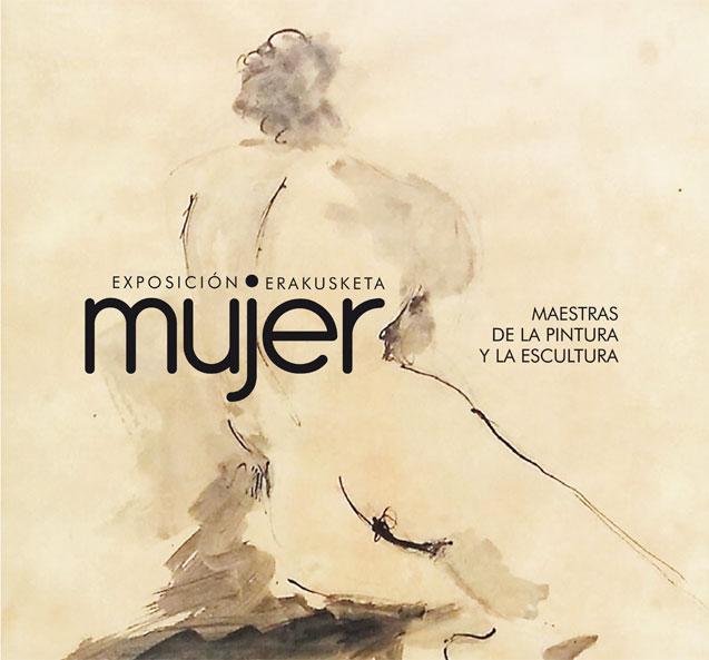 Exposición mujer. Maestras de la pintura y la escultura