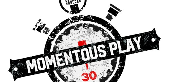 Momentous Play: Episode 10