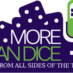 More Than Dice Episode 83: Lock and Load