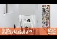 Teaser: Die Sammlung Viehof in den Deichtorhallen und der Sammlung Falckenberg
