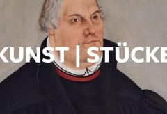 KunstIStück: Lucas Cranach d. J.: Martin Luther & Philipp Melanchton