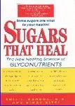 Sugars That Heal book