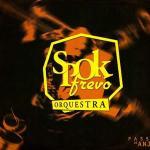 Spok Frevo Orquestra 2006 Passo de Anjo