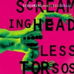 Screaming Headless Torsos 1995 (1995)