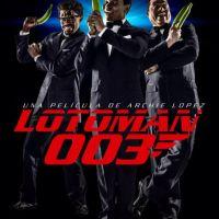 Trailer película Lotoman 003, Miguel Céspedez y Raymond Pozo junto a destacado elenco