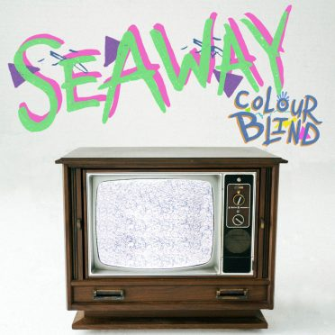 Seaway - Colour Blind