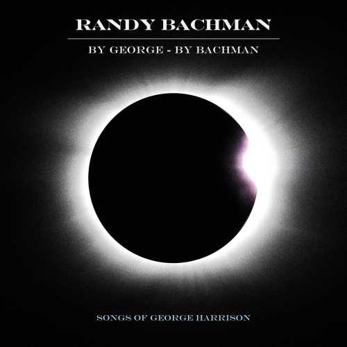 Album Review: Randy Bachman - By George By Bachman