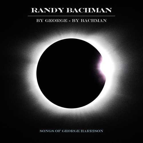 Album Review: Randy Bachman - By George By Bachman