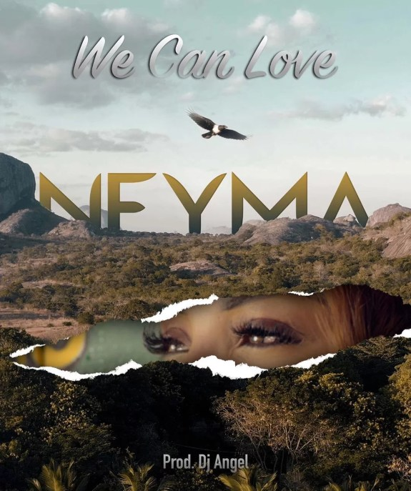 neyma-we-can-love