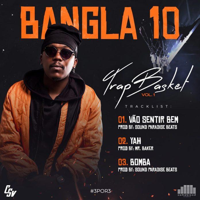 Bangla10 - Trap Basket (Vol.1)