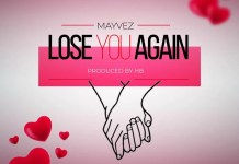 mayvez-lose-you-again