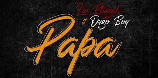 LW Bliggah – Papa (feat. Dygo Boy)