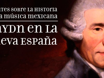 Historia de la música clásica, Haydin en Nueva España