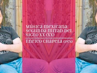 Enrico Chapela Compositor