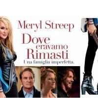 DOVE ERAVAMO RIMASTI -Una grandissima Meryl Streep è la protagonista del film con i brani di Lady Gaga, Bruce Springsteen, su RAI5.
