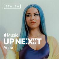 """ANNA- Apple Music annuncia che è la prima artista ad essere inserita nel programma di """"Up Next Italia"""" con Drippin' in Milano"""
