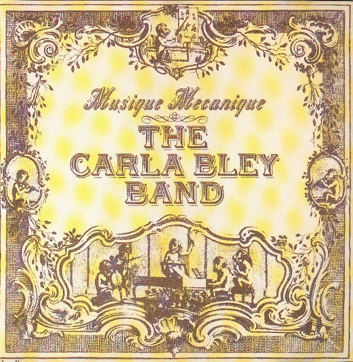 01-front-The_Carla_Bley-Band-Musique_Mecanique