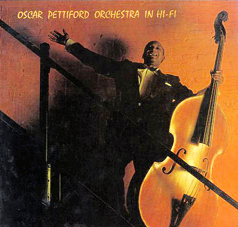 The Oscar Pettiford Orchestra in Hi-Fi