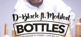 #Ghana: Video: D-Black Ft. Medikal – Bottles (Dir By Yaw Skyface)