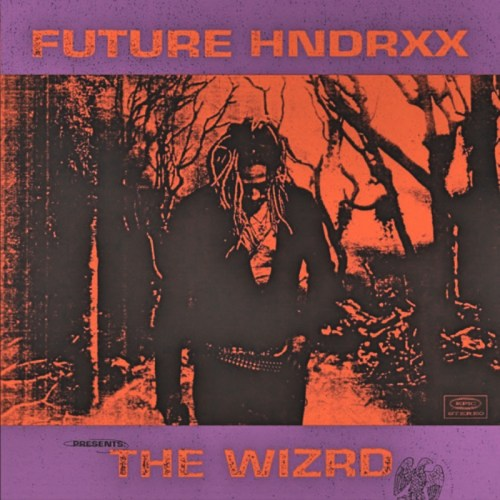 Rapper Future - Future Hndrxx Presents: The Wizrd