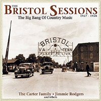 The Bristol Sessions : 90 Years after the Big Bang of Country Music