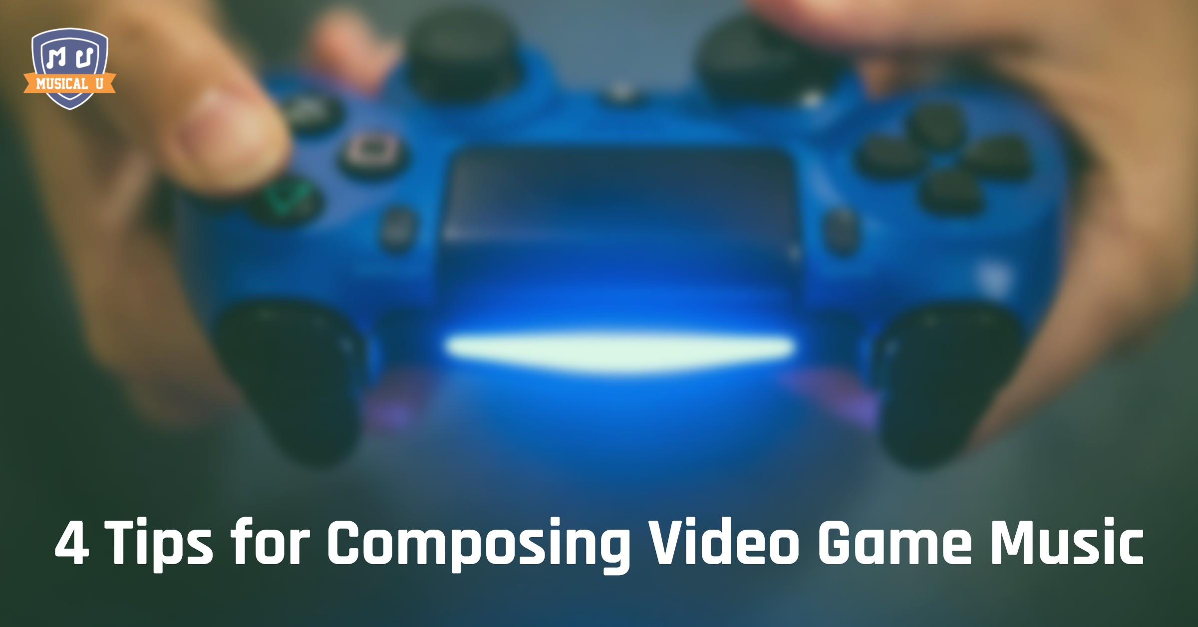 4 Tips For Composing Video Game Music  Musical U