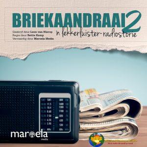 Radiodrama: 'Briekaandraai 2'