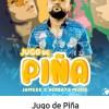 """Jugo de Piña – Jamcee X Serrata"