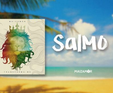 Salmo 91 – Maizamôr – ft. Isadora Pompeo