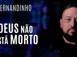Deus Não Está Morto – Fernandinho