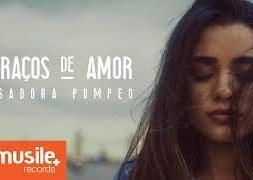 Braços de Amor – Isadora Pompeo