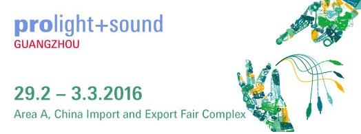 Prolight and Sound Guangzhou 2016