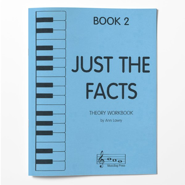 Piano Theory Worksheets Piano Theory Workbook Just The Facts Book 2