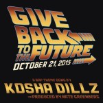 KOSHA DILLZ – GIVE BACK TO THE FUTURE