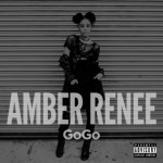 "AMBER RENEE ""GOGO"" MUSIC REVIEW"