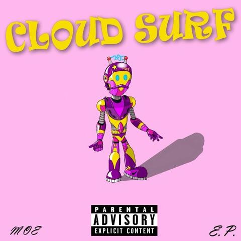 CLOUD SURF - MOE